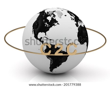 C2C golden letters on a gold ring around the earth on white background - stock photo