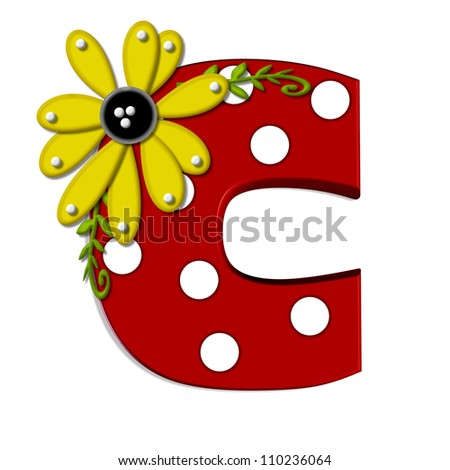 "C, in the alphabet set ""Sunflower Vine"", is decorated with large polka dots and 3D sunflowers.  Flowers are yellow and letter is red. - stock photo"