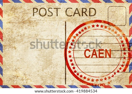 caen, vintage postcard with a rough rubber stamp
