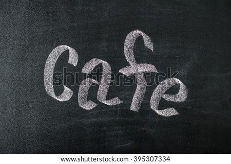 Cafe chalk handwritten over vintage retro chalkboard:menu restaurant design ornament with old vintage wooden frame,blackboard concept.advertising/decorate - stock photo