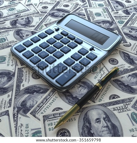 Calculator and a pen, on surface of dollars. - stock photo