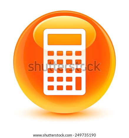 Calculator icon glassy orange button - stock photo