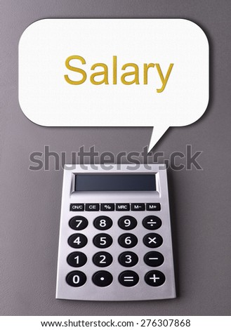 calculator with conversation icon showing - Salary - stock photo