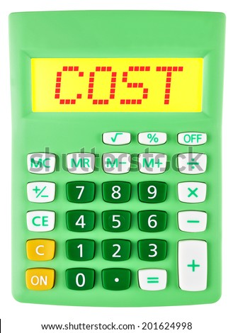 Calculator with COST on display on white background - stock photo