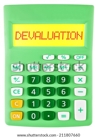 Calculator with DEVALUATION on display isolated on white background - stock photo
