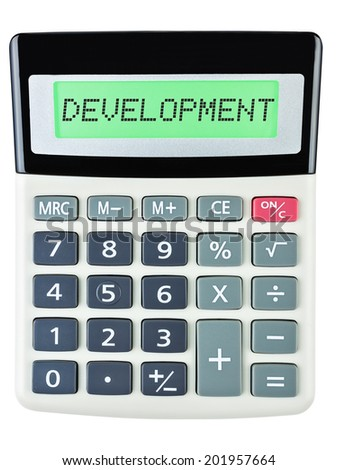 Calculator with DEVELOPMENT  isolated on display on white background - stock photo
