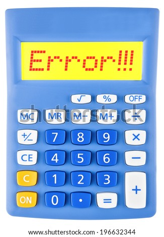 Calculator with Error on display on white background - stock photo