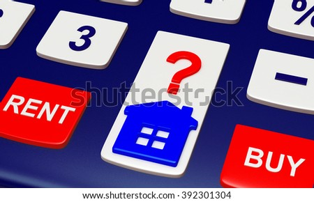 Calculator with House icon and words BUY, RENT close-up. Concept of Real Estate. - stock photo