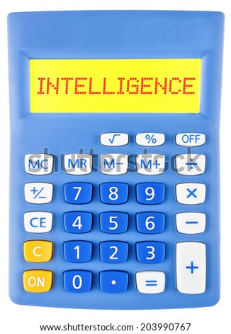 Calculator with INTELLIGENCE on display isolated on white background
