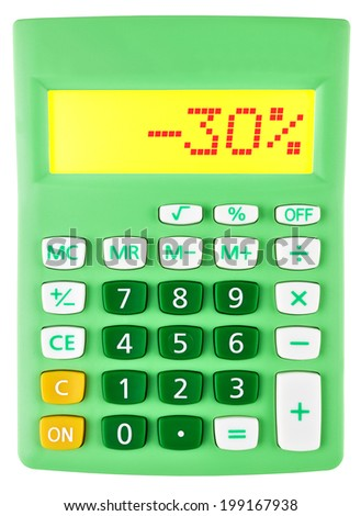 Calculator with -30% on display on white background