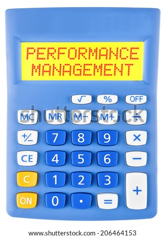 Calculator with PERFORMANCE MANAGEMENT on display isolated on white background