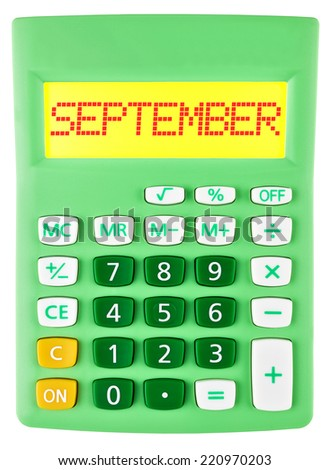 Calculator with SEPTEMBER on display isolated on white background