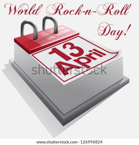 Calendar 13  April .World Rock-n-roll Day - stock photo