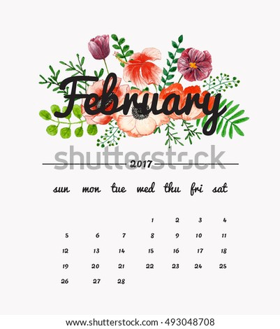 Calendar February 2017 with bouquet of flowers and leaves, floral watercolor painting backgrounds.