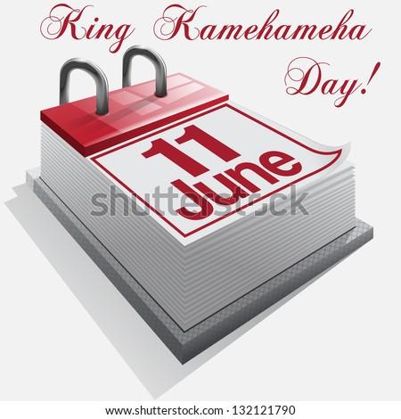 calendar 11 June, King Kamehameha Day . - stock photo