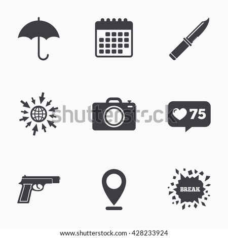 Calendar, like counter and go to web icons. Gun weapon icon.Knife, umbrella and photo camera signs. Edged hunting equipment. Prohibition objects. Location pointer. - stock photo