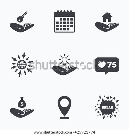 Calendar, like counter and go to web icons. Helping hands icons. Financial money savings insurance symbol. Home house or real estate and lamp, key signs. Location pointer. - stock photo
