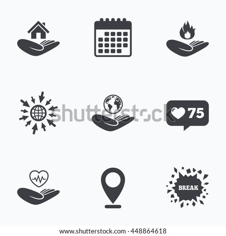 Calendar, like counter and go to web icons. Helping hands icons. Health and travel trip insurance symbols. Home house or real estate sign. Fire protection. Location pointer. - stock photo