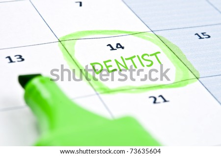 Calendar mark  with Dentist
