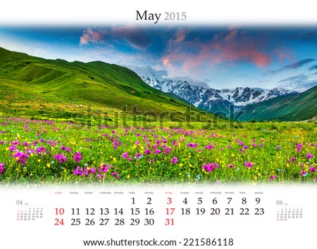 Calendar 2015. May. Colorful spring landscape in the mountains - stock photo