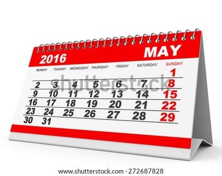 Calendar May 2016 on white background. 3D illustration. - stock photo