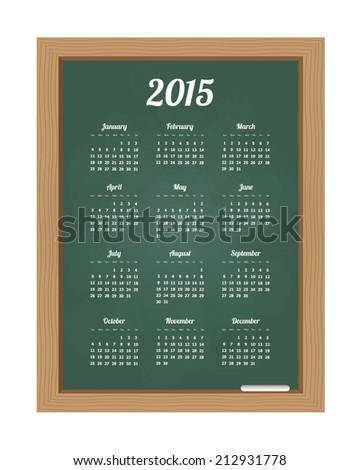 Calendar 2015 on chalkboard. Vector available. - stock photo