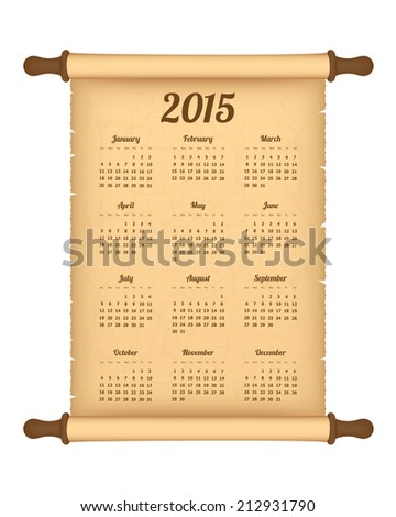 Calendar 2015 on parchment roll. Vector available. - stock photo