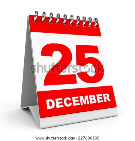 Calendar on white background. 25 December. 3D illustration. - stock photo