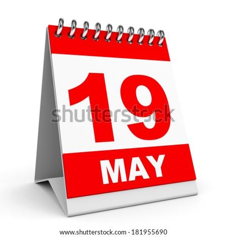 Calendar on white background. 19 May. 3D illustration. - stock photo