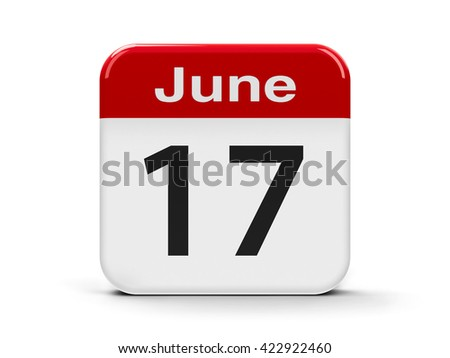 Calendar web button - The Seventeenth of June - World Day to Combat Desertification and Drought and Proclamation of the Republic Iceland, three-dimensional rendering, 3D illustration - stock photo