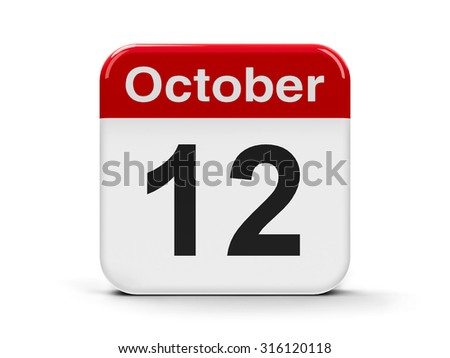 Calendar web button - The Twelfth of October, three-dimensional rendering - stock photo