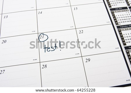 Calendar with a day circled and words test, Test Day