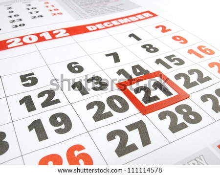 Calendar with the framed date of  Judgment Day according to Mayan calendar. - stock photo
