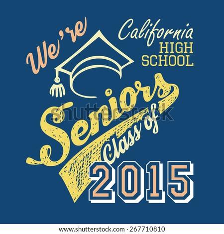 California High School Seniors, t-shirt typographic design - stock photo