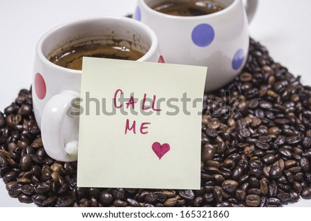 Call me ! Coffee Time Concept - stock photo