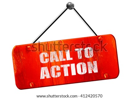 call to action, 3D rendering, vintage old red sign - stock photo
