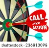 Call to Action words on a dart hitting a target on a board to illustrate a marketing or advertising message with goal to encourage a sale, response or conversion from a customer - stock vector