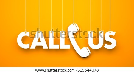 CALL US - word hanging on orange background. 3d illustration