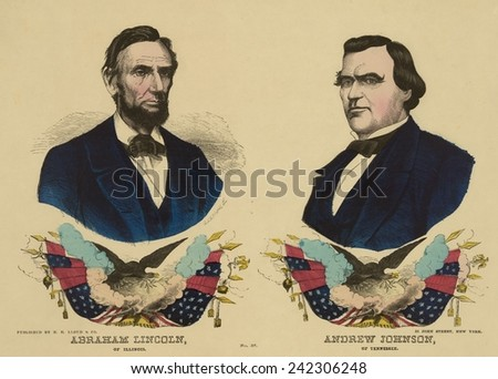 Campaign banner for the Republican ticket in the 1864 presidential election, Abraham Lincoln of Illinois and Andrew Johnson of Tennessee. 1864. - stock photo