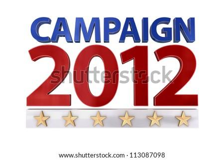 Campaign 2012 Color over White - stock photo