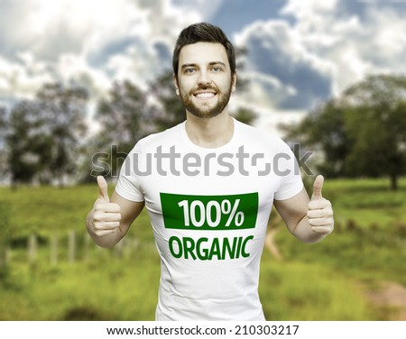 Campaign 100% Organic by a man on a beautiful day