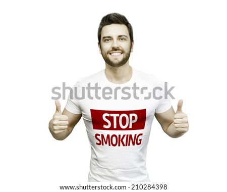 Campaign Stop Smoking by a man on white background - stock photo