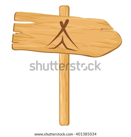 camping. wooden pointer to a white background. illustration - stock photo