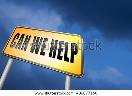 can we help you and give you advice or customers service and assistance. Call our help or support desk - stock photo