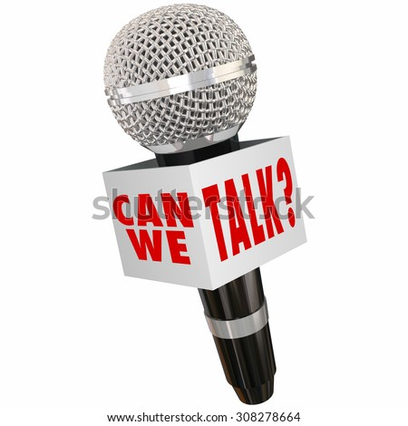 Can We Talk question on a box around a microphone asking you to participate in an interview or discussion to collect your opinion or feedback