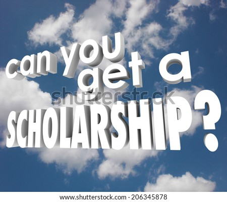 Can You Get a Scholarship blue sky find financial aid support college higher education - stock photo