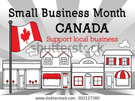 Canada, October is Small Business Month to advertise small business stores and shops, Canadian maple leaf flag, downtown main street in red, black and white.  - stock photo
