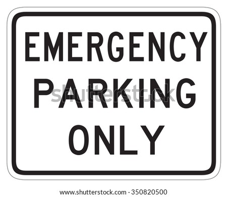 Canadian road sign - Emergency parking only. This sign is used in Ontario.
