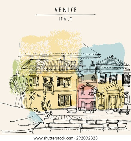 Canal bank in Venice, Italy, Europe. Artistic hand drawing. Vintage freehand engraved illustration with hand-drawn title words. Retro style postcard greeting card template in vintage colors