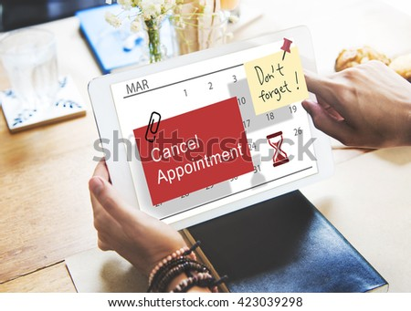 Cancel Appointment Note Calendar Planner Concept - stock photo